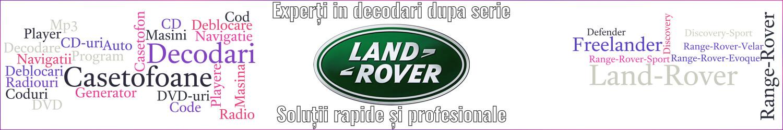 experti decodari casetofoane navigtii auto land rover